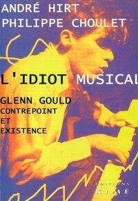 Idiot musical (L')