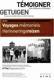 Témoigner entre histoire et mémoire, no 116 by COLLECTIF