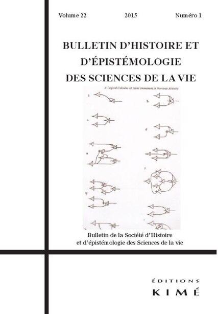 Bulletin d'histoire et d'épistémologie des sciences de la vie, v. 22, no 02 by COLLECTIF