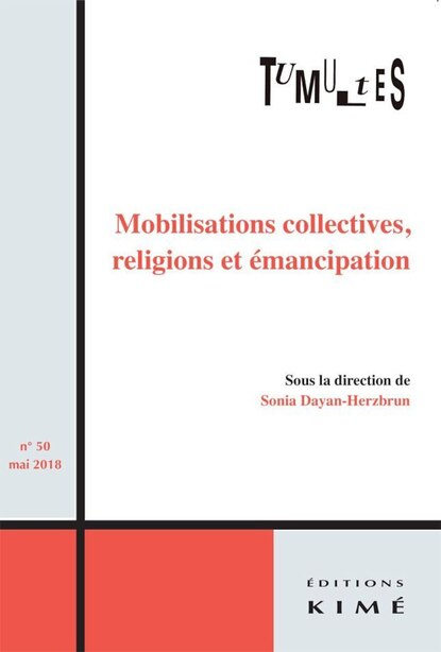 Tumultes, no 50: Mobilisations collectives, religions et émancipation by COLLECTIF