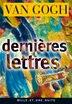 Dernières lettres by Vincent van Gogh