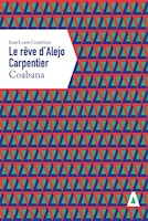 Rêve d'Alejo Carpentier (Le) - Coabana