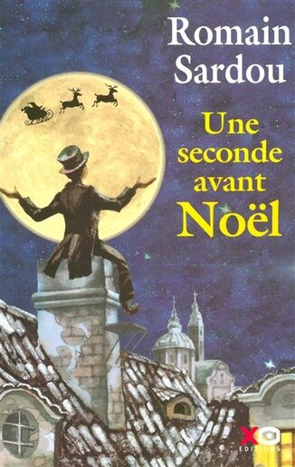 SECONDE AVANT NOEL -UNE by Romain Sardou