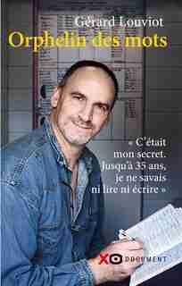 ORPHELIN DES MOTS de Gérard Louviot