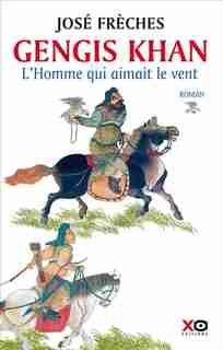 Gengis Khan de José Frèches