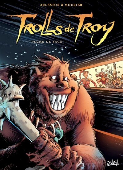 Trolls de Troy 07 plume de sage by Christophe Arleston