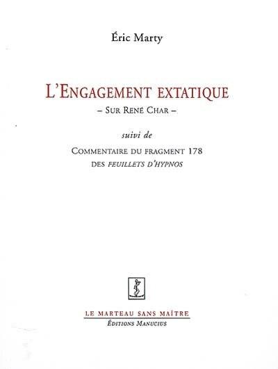 Engagement extatique (L') by Éric Marty