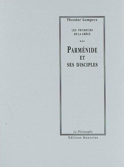 Parménide et ses disciples by Theodor Gomperz