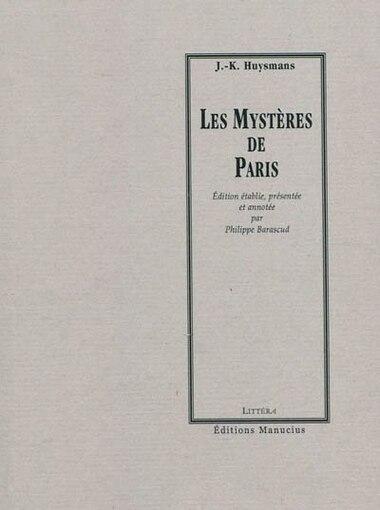 Mystères de Paris (Les) by J.-k. Huysmans