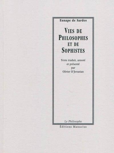 Vies de philosophes et de sophistes by Eunape de Sardes