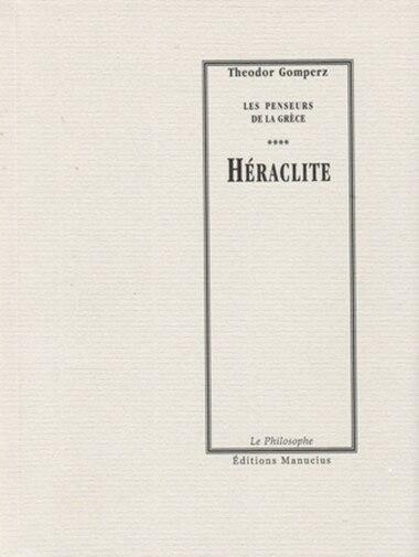 Héraclite by Theodor Gomperz