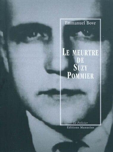 Meurtre du Suzy Pommier (Le) by Bove Emmanuel