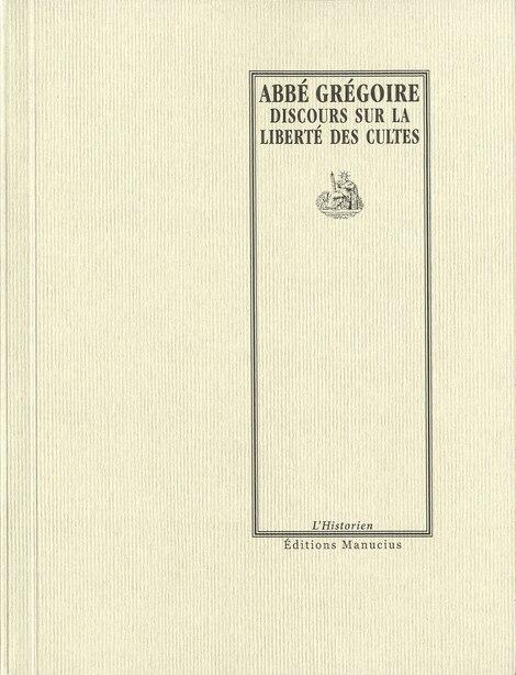 Discours sur la liberté des cultes by Grégoire (abbé)