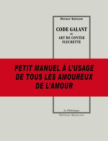 Code galant ou art de conter fleurette by Horace Raisson