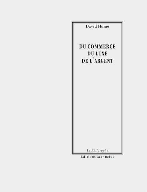 Du commerce, du luxe, de l'argent by DAVID HUME