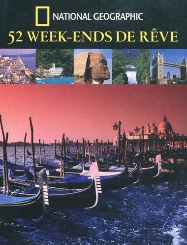 52 week end de rêve by National Geographic
