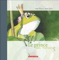 Le Prince des marais [nouvelle édition]