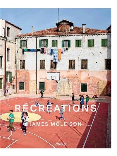 Récréations by James Mollison