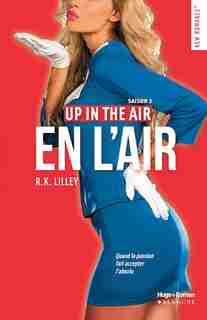 Up in the air t.02 En l'air by R K Lilley