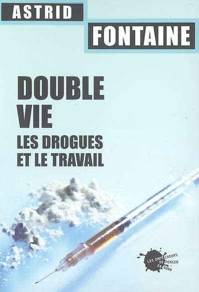 Double vie by Astrid Fontaine