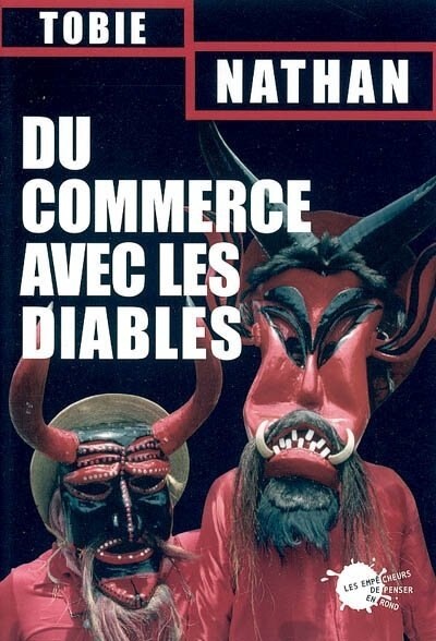 Du commerce avec les diables by Tobie Nathan