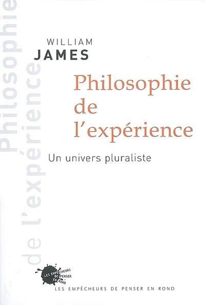 Philosophie de l'expérience by William James