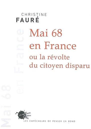 Mai 68 en France by Christine Fauré