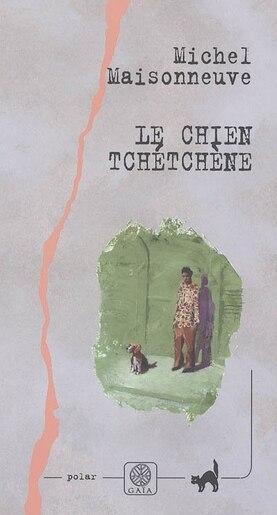 Chien Tchétchène by Michel Maisonneuve