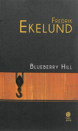 Blueberry Hill by Fredrik Ekelund