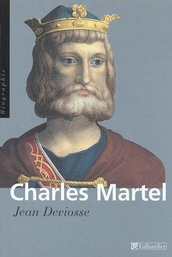Charles Martel by Jean Deviosse