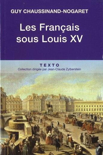 Français sous Louis XV (Les) by Guy Chaussinand-nogaret