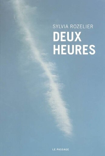 Deux heures by Sylvia Rozelier