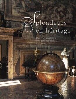 Book Splendeurs en héritage by Alexis Gregory