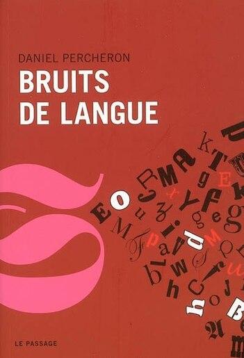 Bruits de langue by Daniel Percheron