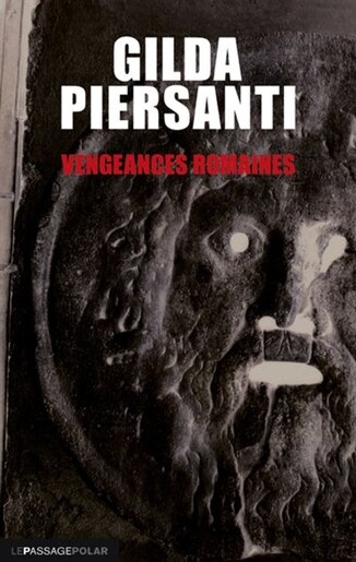 Vengeances romaines by Gilda Piersanti