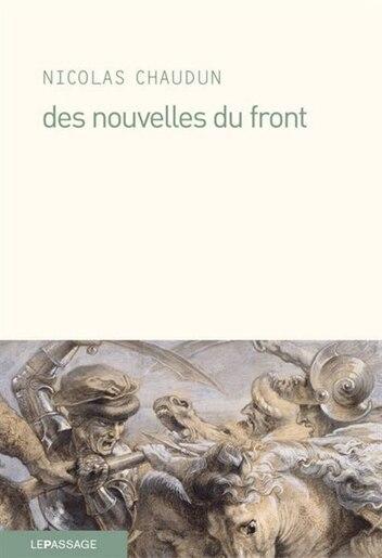 Des nouvelles du front by Nicolas Chaudun