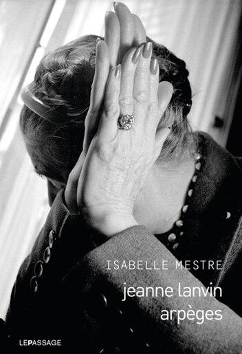 Jeanne Langevin - Arpège by Isabelle Mestre