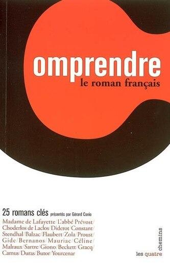 Comprendre le roman français de Gérard Conio