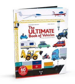 Book The Ultimate Book of Vehicles: From Around the World by Anne-Sophie Baumann