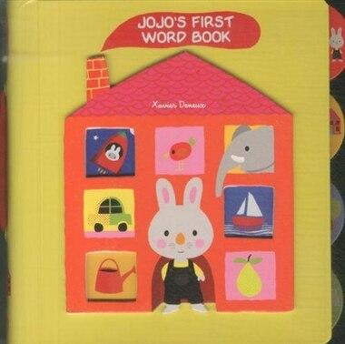 Jojo's First Word Book by Xavier Deneux
