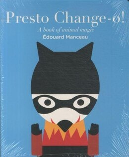 Book Presto Change - O: A Book of Animal Magic by Edouard Manceau