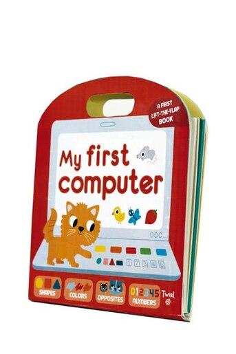 My First Computer by Anne-Sophie Baumann