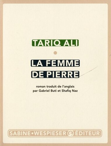 Femme de pierre (La) by Tariq Ali