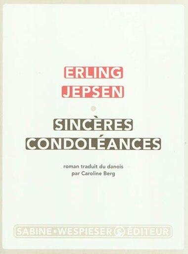 Sincères condoléances by Jepsen Erling