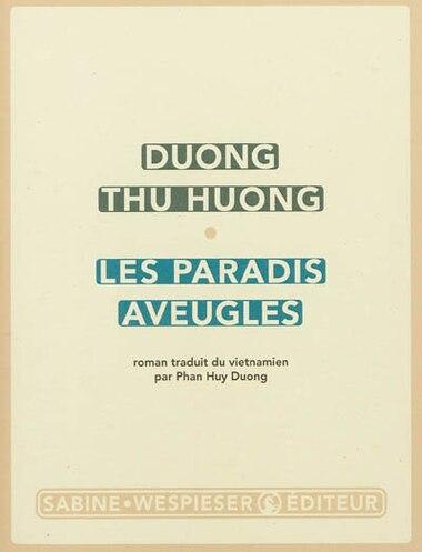 Paradis aveugles (Les) by Duong THU HUONG