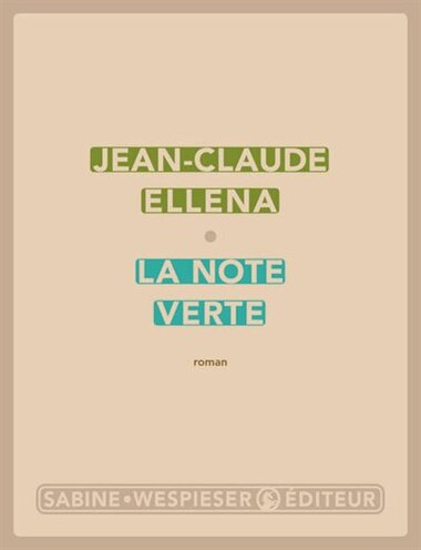 Note verte (La) by Jean-claude Ellena
