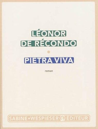 Pietra Viva by Léonor De Récondo