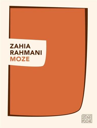 Moze by Zahia Rahmani