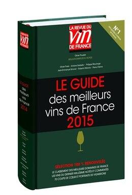 Book Guide des meilleurs vins de France 2015 by Olivier Poussier