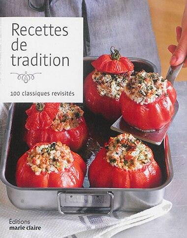 Recettes de tradition by COLLECTIF